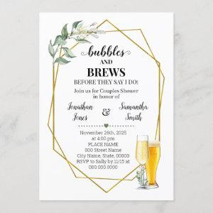 Bubbles and brews before I do greenery gold Invitation starting at 2.55