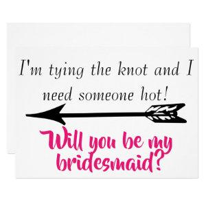 Funny Quote Will you be my Bridesmaid? Invitation starting at 2.70