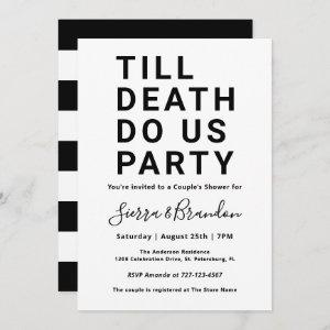 Funny Till Death Do Us Party Couple's Shower Invitation starting at 2.51