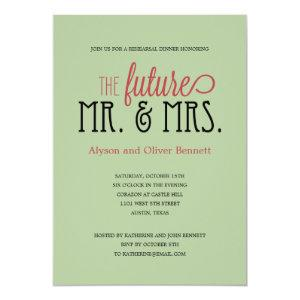 Future Mr and Mrs Rehearsal Dinner /Wedding Shower Invitation starting at 2.61