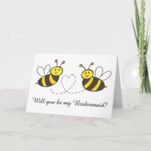 Honey Bees with Heart Will you be my Bridesmaid? starting at 3.75