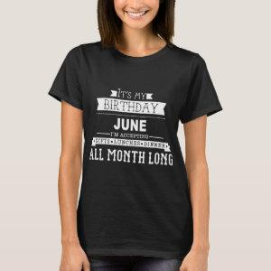 it's my birthday, june, i'm accepting gift lunches T-Shirt starting at 27.30