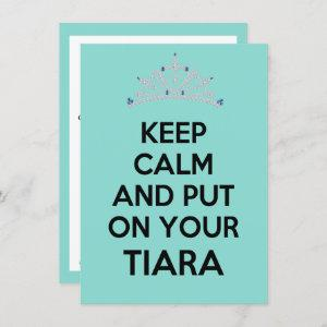 Keep Calm And Put On Your Tiara Celebration Party Invitation starting at 2.20