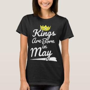 kings are born in may birthday t-shirts starting at 27.30