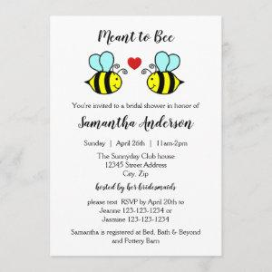 Meant to Bee - Bridal Shower starting at 2.35
