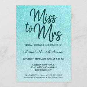 Miss to Mrs Teal Green Glitter Glam Bridal Shower Invitation starting at 2.40