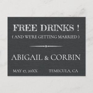 Rustic Chalkboard FREE DRINKS Save the Date Announcement Postcard starting at 1.81