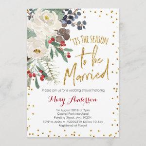Tis the season to be married Christmas floral Invitation starting at 2.66