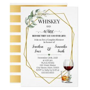 Whiskey and wine before I do greenery gold Invitation starting at 2.55